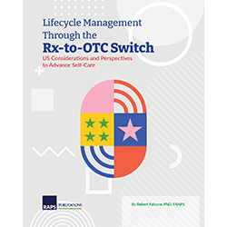 Lifecycle Management Through the Rx-to-OTC Switch (Paperback)